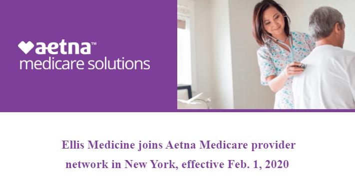 Ellis Medicine joins Aetna Medicare
