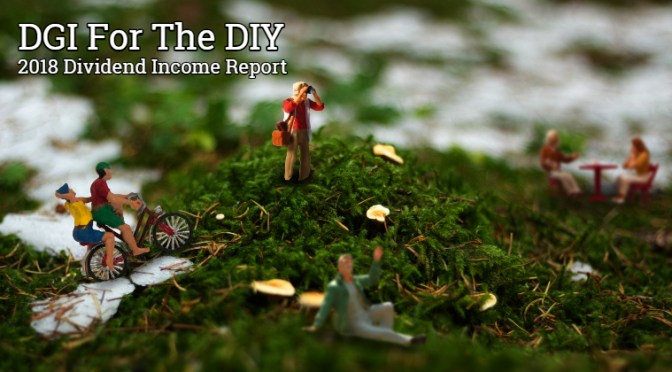 DGI for the DIY: 2018 Dividend Income Progress Report