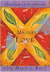 don miguel ruiz mastery of love the four agreements d grant smith book list reading list great book