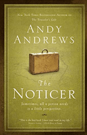 the noticer changer of perspective andy andrews d grant smith reading list great read must read