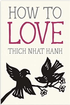 how to love Thich naht Hahn my 2020 reading list
