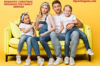 Romantic Christmas Messages for Family Abroad