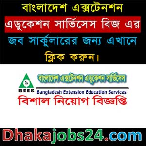 Bangladesh Extension Education Services (BEES) Job Circular