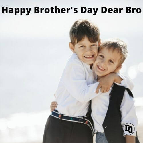 Brothers Day 2020 Quotes (1)