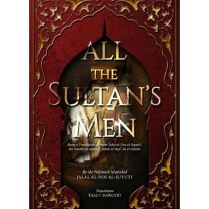 All the Sultan's Men: Al-Suyuti, Jalal Al-Din | Dawood, Talut