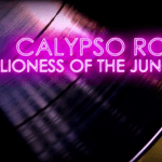 Screening: Calypso Rose the lioness of the jungle