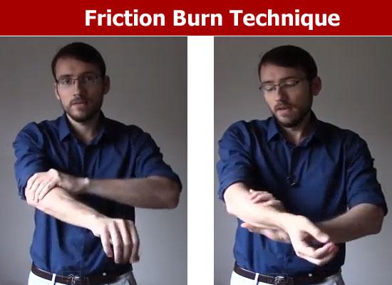friction burn technique