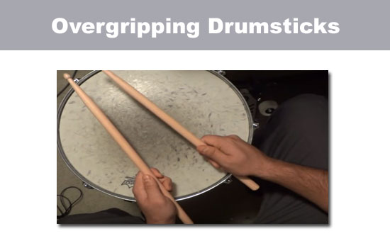 over gripping drumsticks