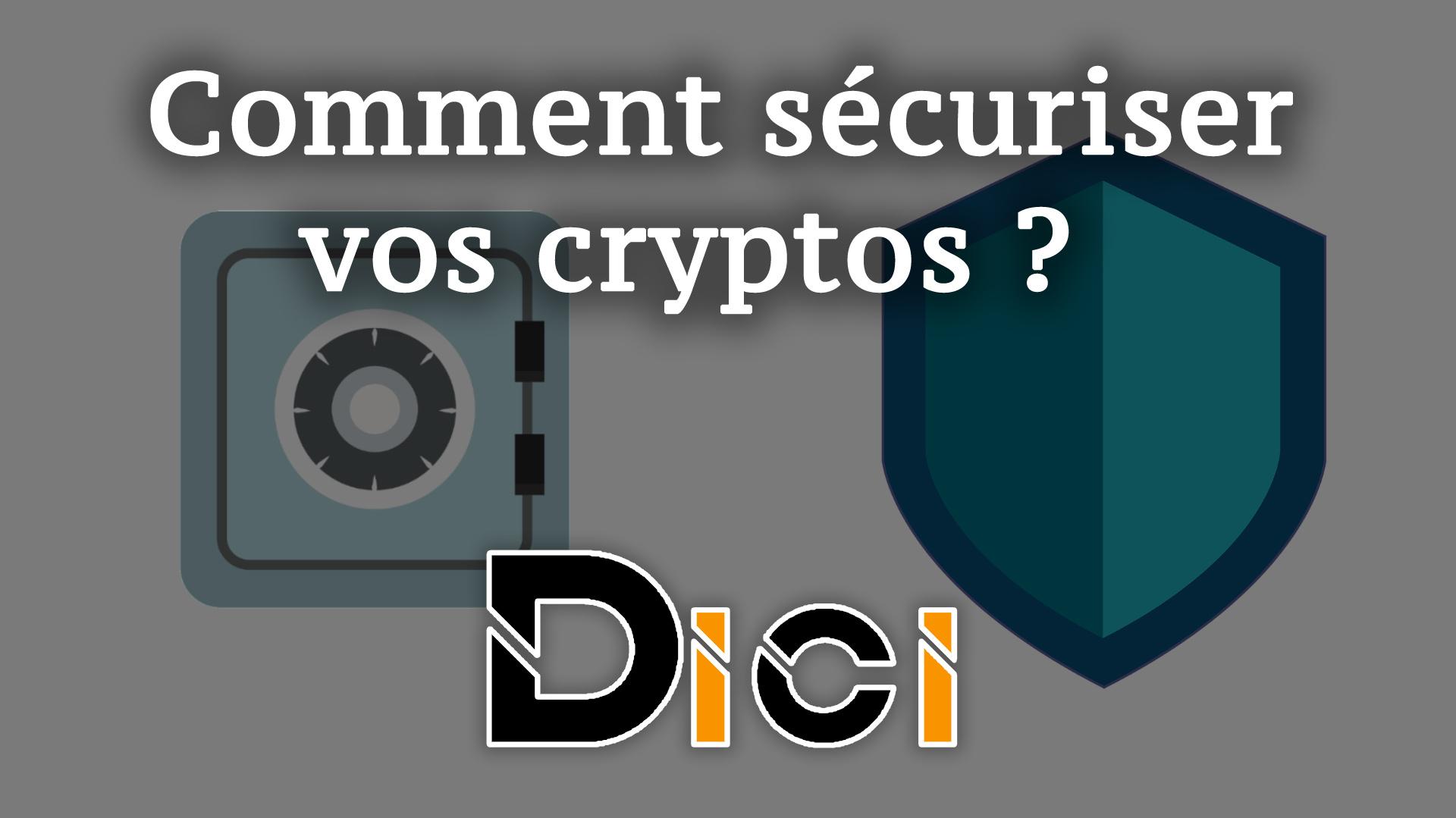 Comment sécuriser et stocker vos cryptomonnaies ?<span class=
