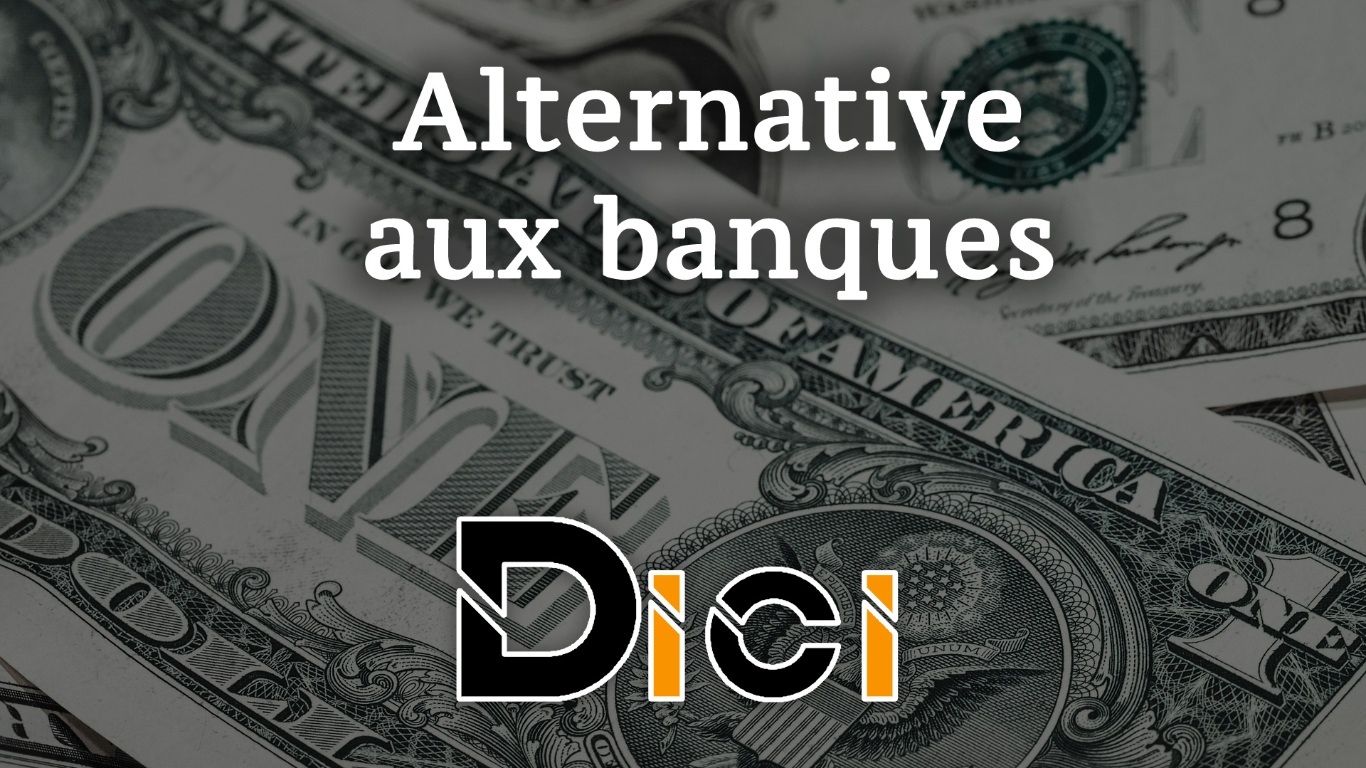 les alternatives aux banques traditionnelles:<span class=