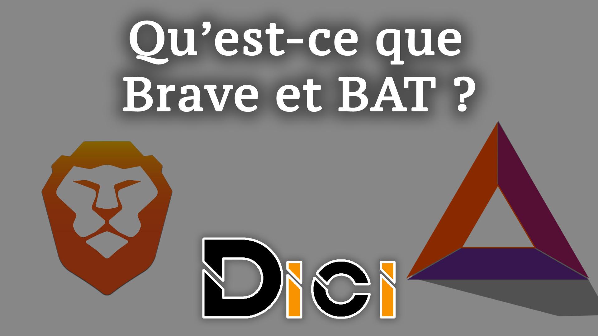 BAT et Brave Browser qu'est-ce que c'est ?<span class=