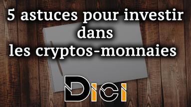 astuces, cryptos-monnaies, dici