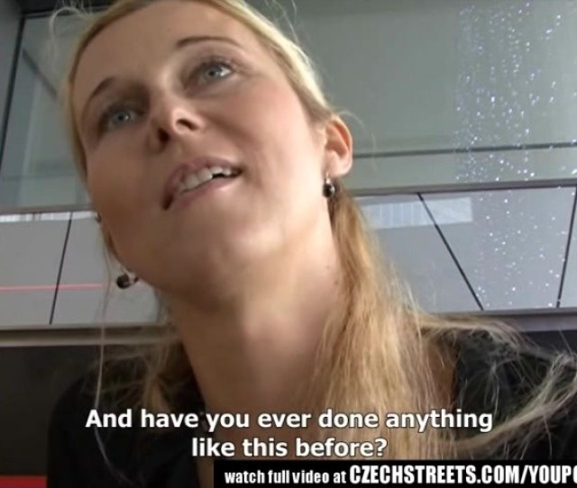 Czech Streets Blonde Milf Picked Up On Street Free Porn Videos Youporn