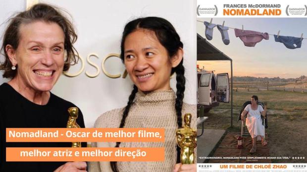 Nomadland – Oscar de melhor filme em 2021