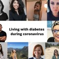 Living with diabetes during Coronavirus