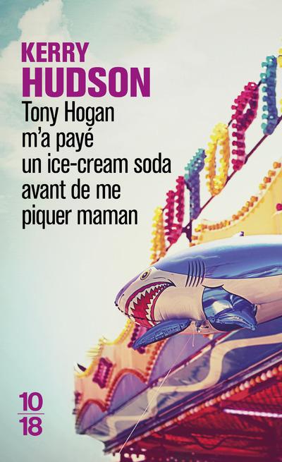 Kerry Hudson Tony Hogan