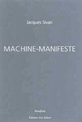 machine-manifeste-de-jacques-sivan-1
