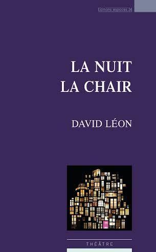 David Léon La Nuit La Chair