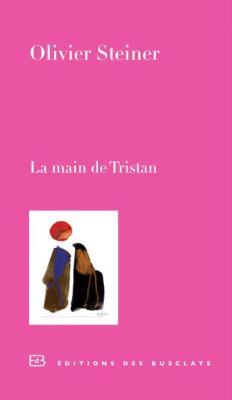 Steiner La Main de Tristan