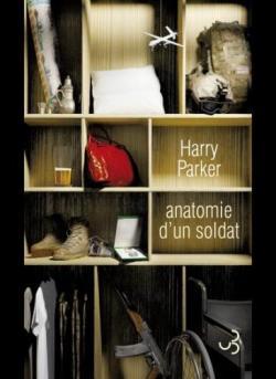 Anatomie d'un soldat Harry Parker