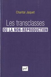 Les transclasses ou la non reproduction