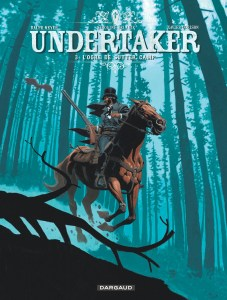 Undertaker T3 L'Ogre de Sutter Camp