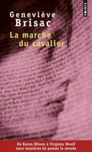 Geneviève Brisac La Marche du cavalier