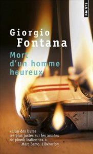 Giorgio Fontana, Mort d'un homme heureux