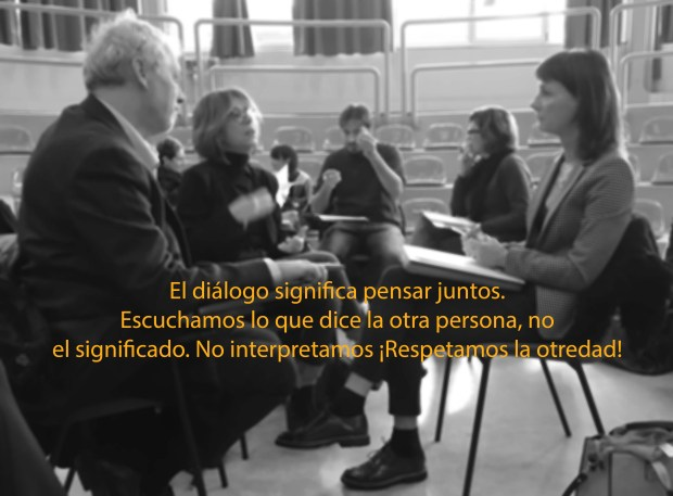 El diálogo significa pensar juntos