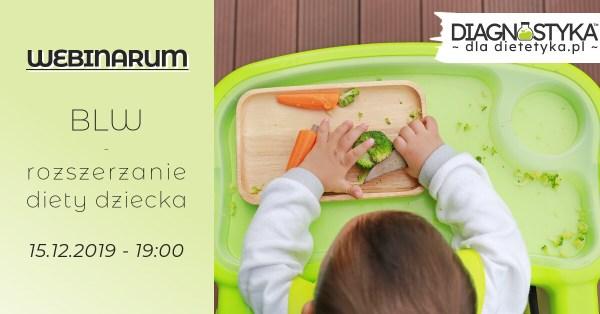 webinarium z dietetyki - BLW - rozszerzanie diety dziecka