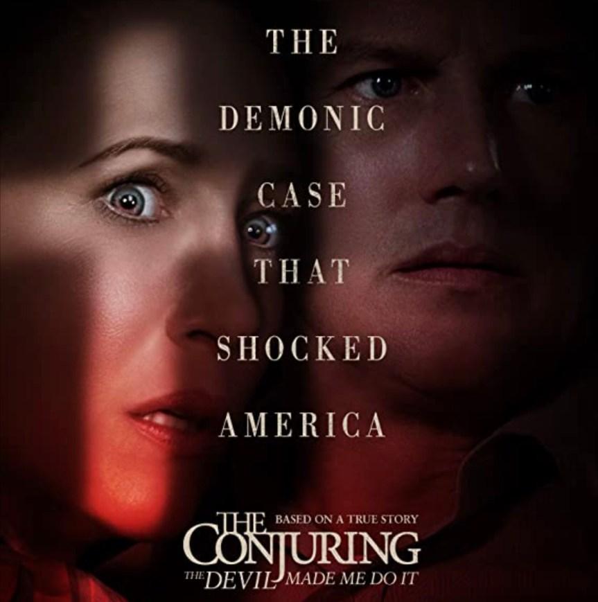 THE CONJURING: The Devil Made Me Do It (Beni Buna Şeytan Zorladı)