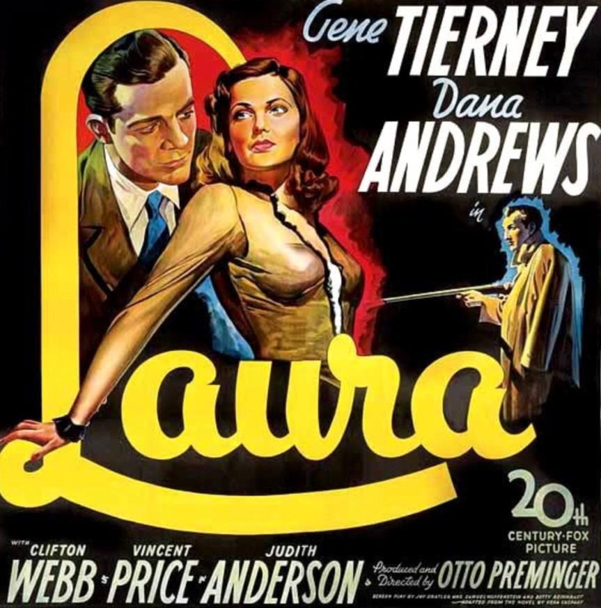 Film Noir Etrafında Bir Bağımsızlık İlanı: LAURA (1944)