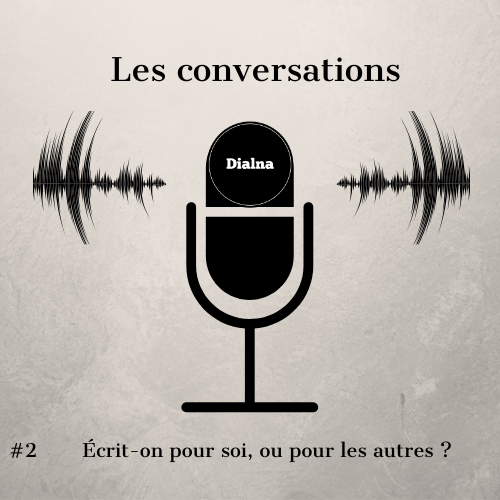 Dialna - conversations dialna#2