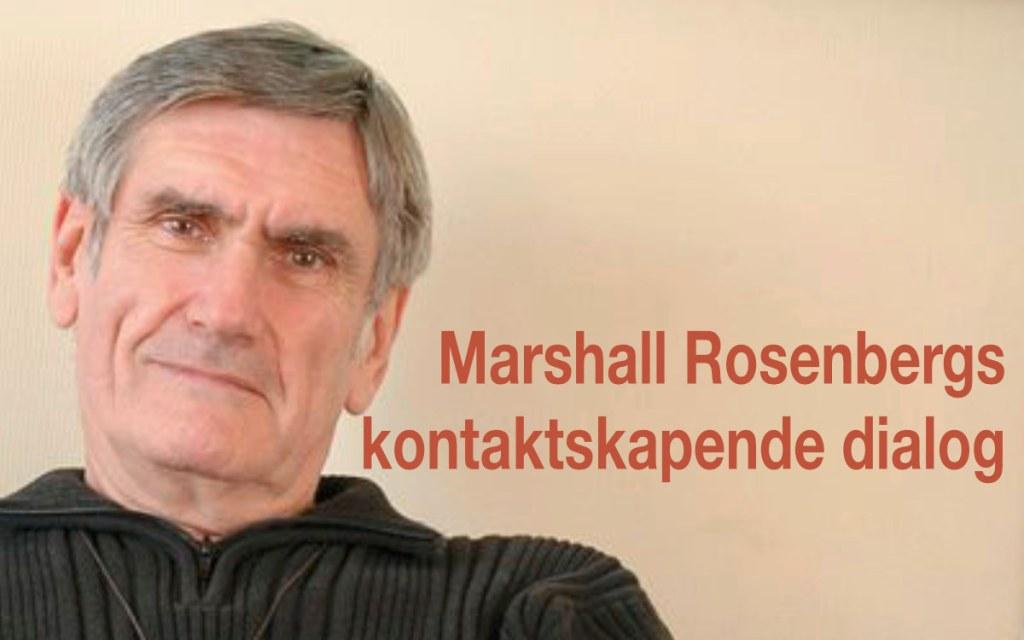 Marshall B. Rosenbergs kontaktskapende dialog