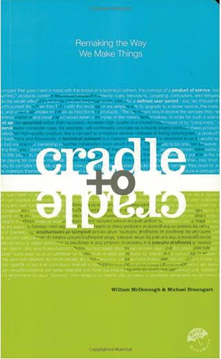 cradle-to-cradle-remakin-the-way-we-make-things