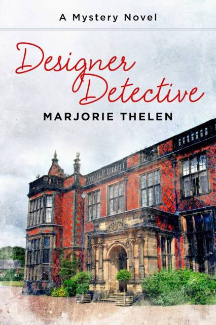 Designer Detective (first book in series) by Marjorie Thelen.
