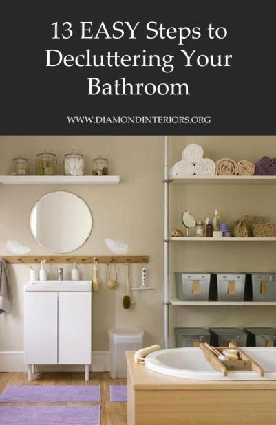13-easy-steps-to-decluttering-your-bathroom-by-diamond-interiors