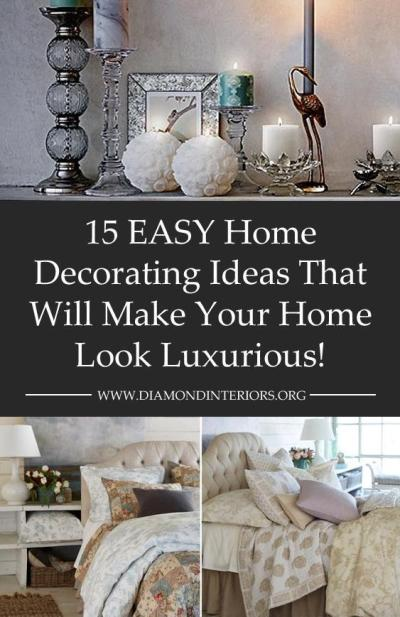 15-easy-home-decorating-ideas-that-will-make-your-home-look-luxurious-by-diamond-interiors
