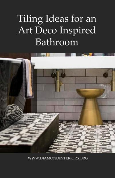 tiling-ideas-for-an-art-deco-inspired-bathroom_by-diamond-interiors