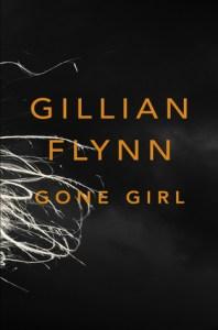 Gone Girl by Gillian Flynn.
