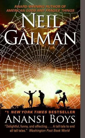 Anansi Boysby Neil Gaiman.