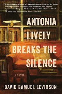 My review of Antonia Lively Breaks The Silence by David Samuel Levinson, a beautiful novel about several troubled writers living in the same small town. Via Diamonds in the Library.