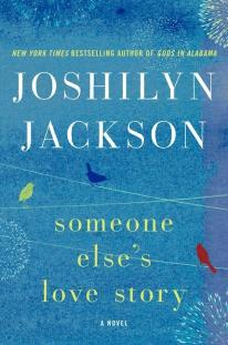 My review of Someone Else's Love Story by Joshilyn Jackson, a clever, well written and poignant novel with a spunky heroine you'll love to root for.