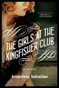 My review of The Girls at the Kingfisher Club by Genevieve Valentine, a re-telling of the Twelve Dancing Princesses fairy tale set in the 1920's