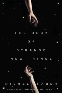 My review The Book of Strange New Things by Michel Faber, which I like to describe as a fantastic work of literary fiction that happens to contain aliens.