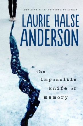 My review of Laurie Halse Anderson's The Impossible Knife of Memory; a strong, beautiful book about a girl and her father, a veteran with PTSD.