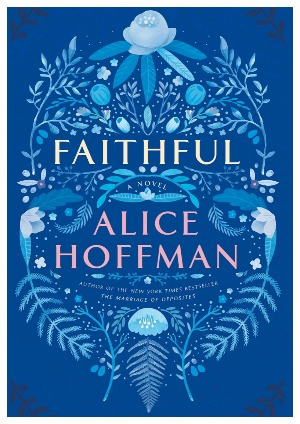 my-review-of-faithful-by-alice-hoffman-a-hard-but-beautiful-book-about-a-girl-who-rebuilds-herself-after-a-traumatizing-car-crash