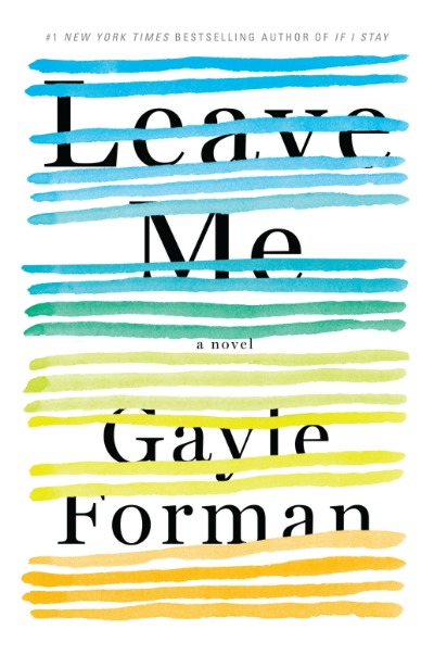 Leave Me by Gayle Forman. This book was described to me as a novel about a woman who is so busy taking care of other people that she doesn't realize she's having a heart attack.