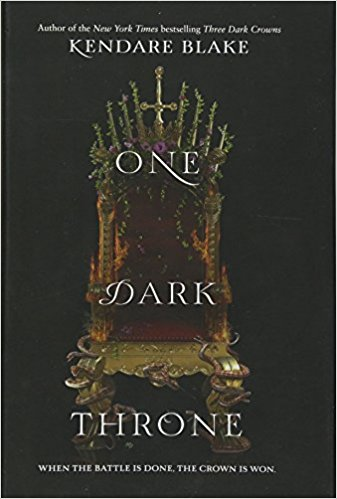One Dark Throne by Kendare Blake.