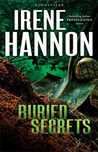 Irene Hannon Buried Secrets